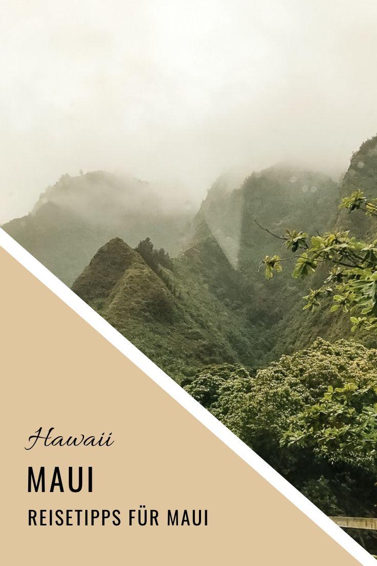 Maui Insel Guide - Strände, Sehenswürdigkeiten, Tipps & Aktivitäten