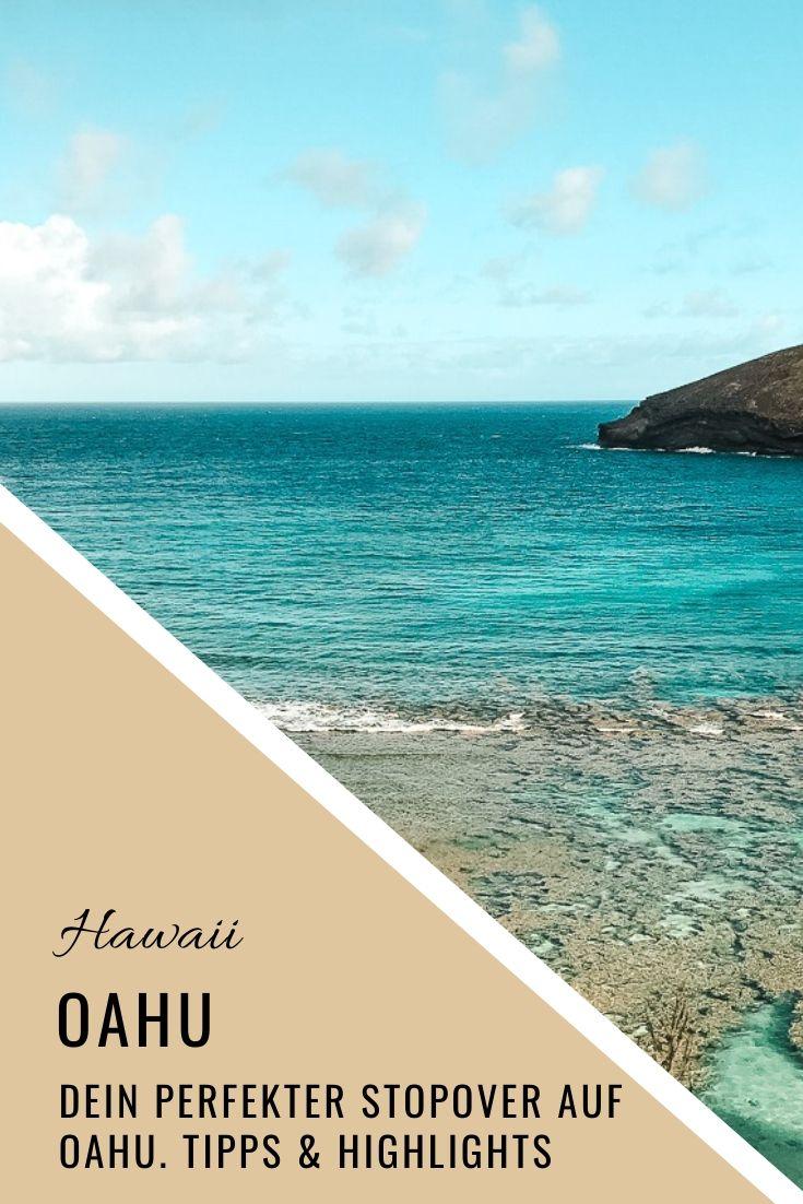 OAHU - Tipps für deinen perfekten Stopover auf Oahu